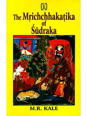 The Mrichchhakatika of Sudraka