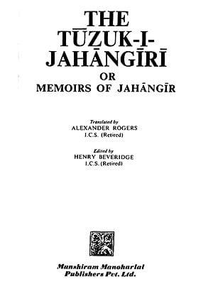 The Tuzuk-I-Jahangiri or Memoirs of Jahangir (An Old and Rare Book)
