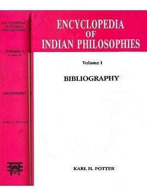 Encyclopedia of Indian Philosophies: Bibliography (Set of 2 Volumes)