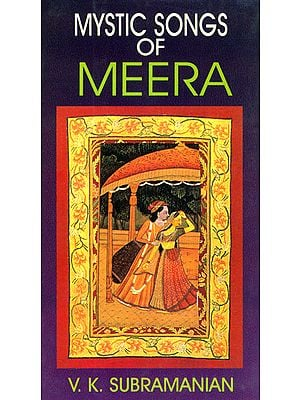 Mystic Songs of Meera (With English Transliteration and Translation)