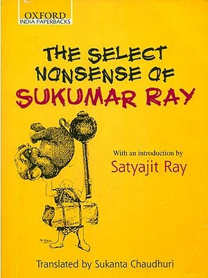The Select Nonsense of Sukumar Ray