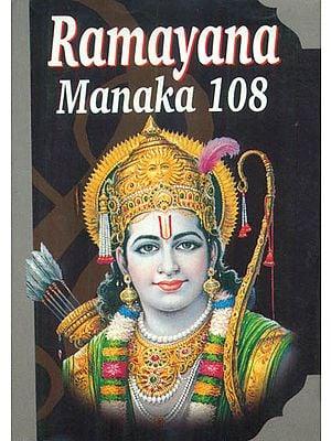 Ramayana Manaka 108