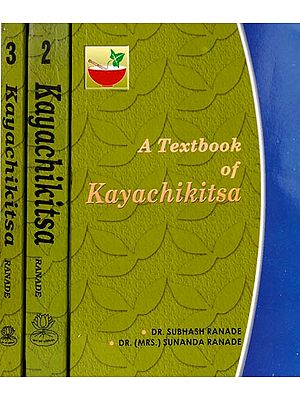 A Textbook of Kayachikitsa: 3 Volumes