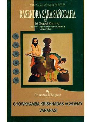 Rasendra Sara Sangraha of Sri Gopal Krishna