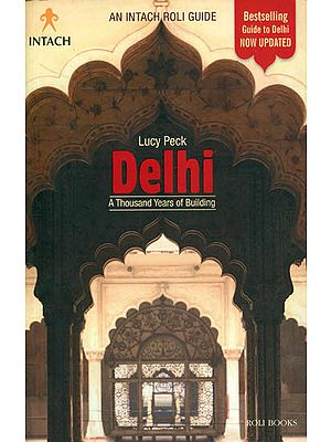 Delhi: A thousand years of building