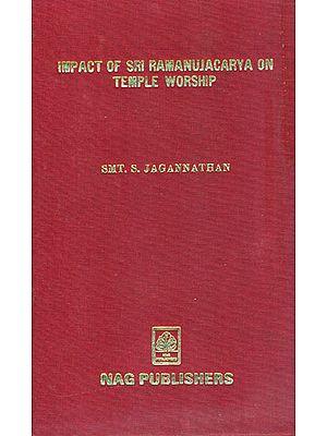 Impact of Sri Ramanujacarya on Temple Worship