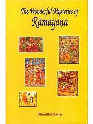 The Wonderful Mysteries of Ramayana