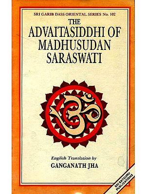 The Advaitasiddhi of Madhusudana Saraswati (Chapter I) (An Old and Rare Book)