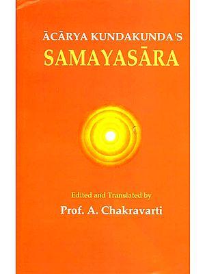 Acarya Kundakunda's Samayasara ((Text, Transliteration and Translation))