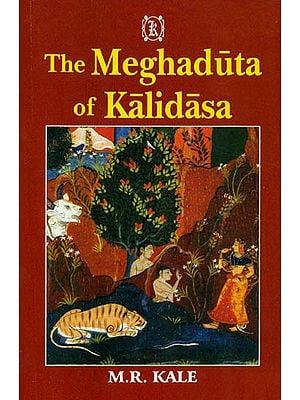 The Meghaduta of Kalidasa