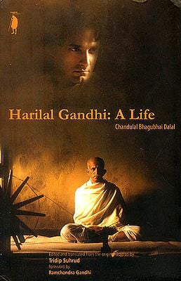 Harilal Gandhi: A Life