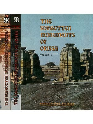 The Forgotten Monuments of Orissa (In Three Volumes)