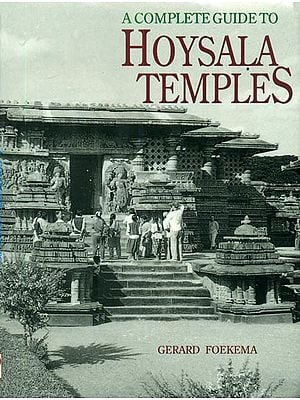 A Complete Guide To Hoysala Temples (An Old and Rare Book)