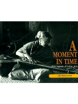 A Moment In Time (With Legends of Indian Arts)