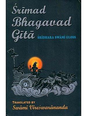 Srimad Bhagavad Gita with Commentary by Sridhara Swami