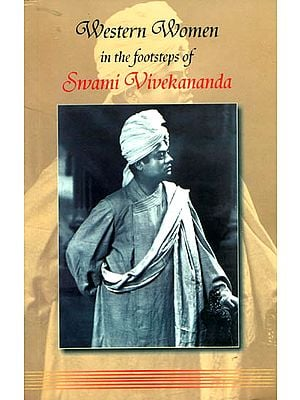 Western Women in the Footsteps of Swami Vivekananda