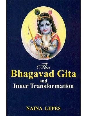 The Bhagavad Gita and Inner Transformation