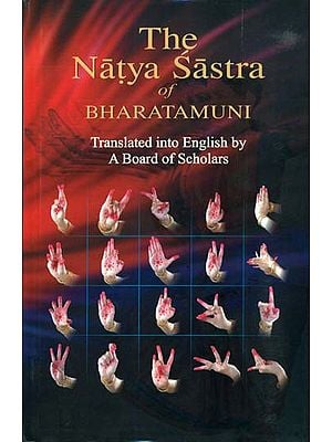 The Natya Sastra of Bharatamuni