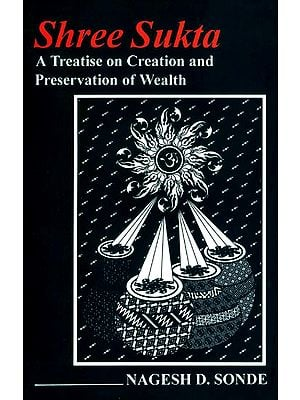 Shree Sukta (A Treatise on Creation And Preservation of Wealth)