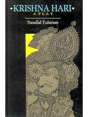 Krishna Hari: A Play