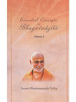 Essential Concepts in Bhagavadgita (Vol 3) (Based on Chapter 5 and 6 of Bhagavadgita)