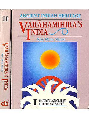 Varaha Mihira's India (A Rare Book) (Set of 2 Volumes)