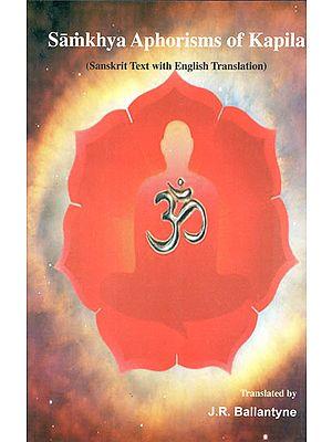 Samkhya Aphorisms of Kapila