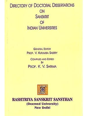 Directory of Doctoral Dissertations on Sanskrit of Indian Universities