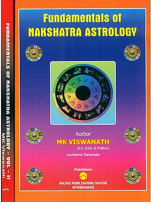Fundamentals of Nakshatra Astrology (Set of 2 Volumes)