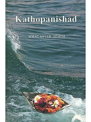 Kathopanishad (What After Death)