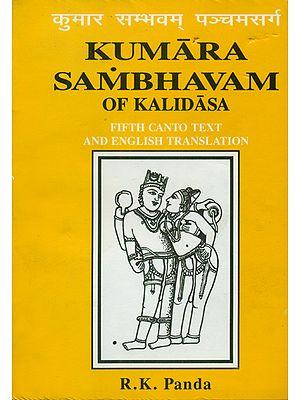 Kumara Sambhavam of Kalidasa (Fifth Canto)