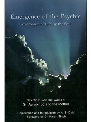 Emergence of The Psychic (Governance of Life by The Soul)