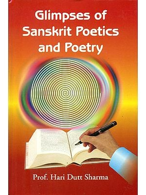 Glimpses of Sanskrit Poetics and Poetry