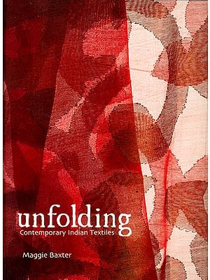 Unfolding Contemporary Indian Textiles