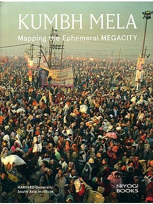 Kumbh Mela (Mapping The Ephemeral Megacity)