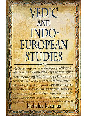 Vedic and Indo-European Studies
