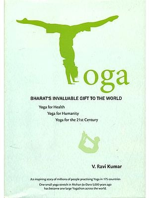Yoga (Bharat's Invaluable Gift to The World)