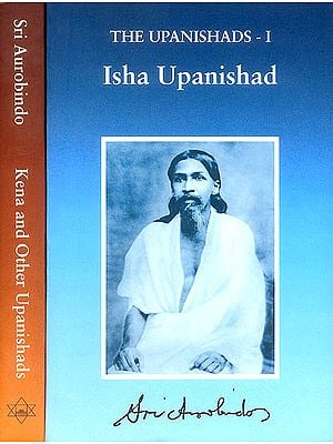 The Upanishads - Isha , Kena and Other Upanishads (Set of 2 Volumes)