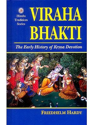 Viraha Bhakti (The Early History of Krsna Devotion)
