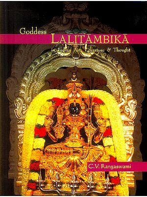 Goddess Lalitambika in Indian Art, Literature & Thought