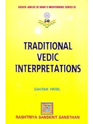 Traditional Vedic Interpretations