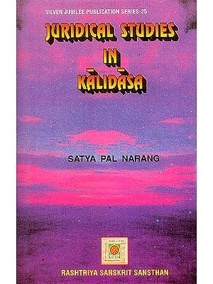 Juridical Studies in Kalidasa