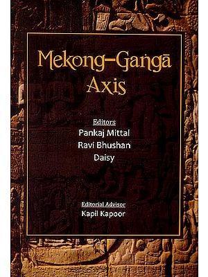 Mekong-Ganga Axis