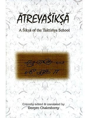 Atreyasiksa (A Siksa of The Taittriya School)