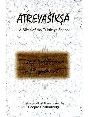 Atreyasiksa (A Siksa of The Taittriya School)