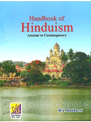 Handbook of Hinduism (Ancient to Contemporary)