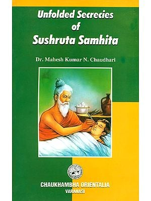 Unfolded Secrecies of Sushruta Samhita