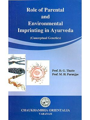 Role of Parental and Environmental Imprinting in Ayurveda (Concept Genetics)