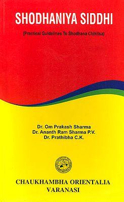 Shodhaniya Siddhi (Practical Guidelines to Shodhana Chikitsa)