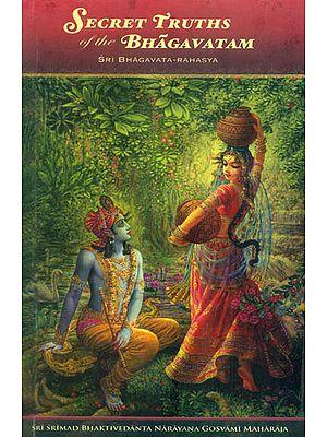 Secret Truths of The Bhagavatam (Sri Bhagavata Rahasya)